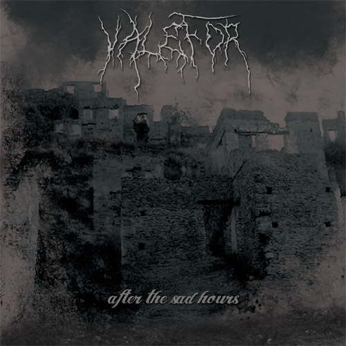 VALEFOR - AFTER THE SAD HOURS